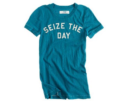 Seize the Day Tee Shirt